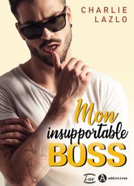 Mon insupportable boss Par Mon insupportable boss