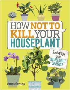 How Not to Kill Your Houseplant Book Cover