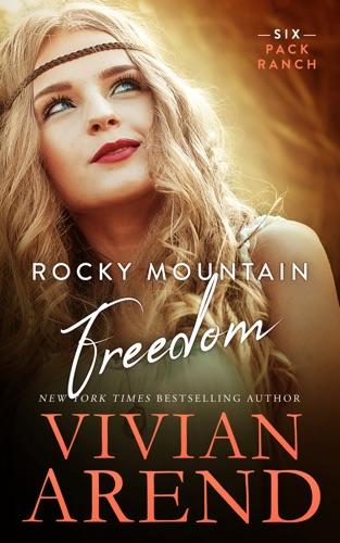 Vivian Arend - Rocky Mountain Freedom