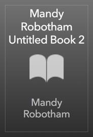 Mandy Robotham Untitled Book 2 PDF Download