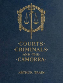 Courts, Criminals and the Camorra