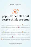 Download and Read Online 50 Popular Beliefs That People Think Are True