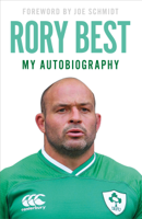 Rory Best - My Autobiography artwork