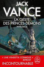 La Geste des princes démons (Edition intégrale)