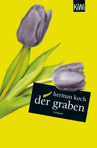 Herman Koch - Der Graben