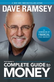 Dave Ramsey's Complete Guide to Money