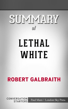 Summary of Lethal White by Robert Galbraith Conversation Starters image