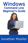 The Windows Command Line Beginner's Guide: Second Edition Book Cover