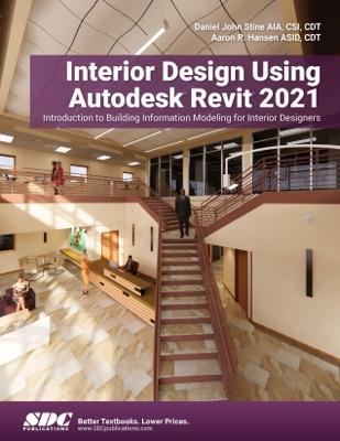 Interior Design Using Autodesk Revit 2021