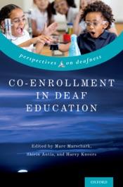 Download and Read Online Co-Enrollment in Deaf Education