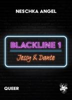 Neschka Angel - Blackline 1: Jessy & Dante artwork