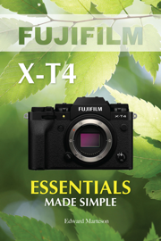 Fujifilm X-T4: Essentials Made Simple