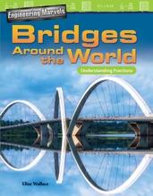 Engineering Marvels Bridges Around The World: Understanding Fractions