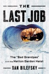 The Last Job The Bad Grandpas And The Hatton Garden Heist