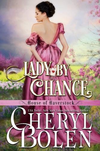 Cheryl Bolen - Lady By Chance