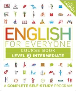 English for Everyone: Level 3: Intermediate, Course Book Book Cover