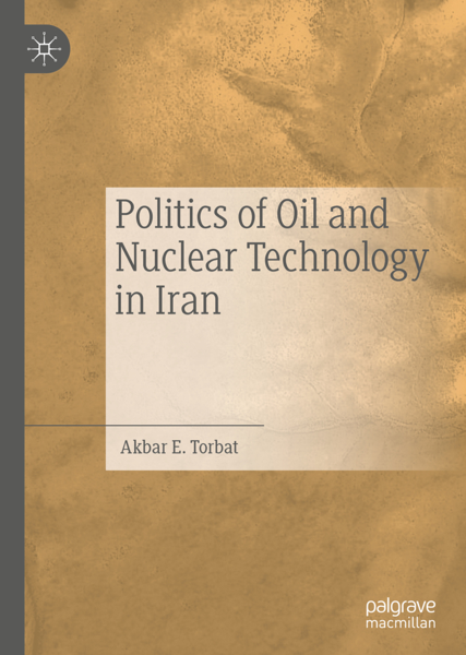 Politics of Oil and Nuclear Technology in Iran