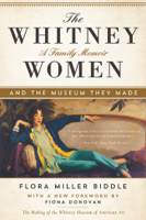 Flora Miller Biddle & Fiona Donovan - The Whitney Women and the Museum They Made artwork