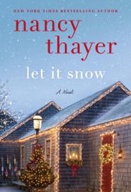 Let It Snow - Nancy Thayer book summary