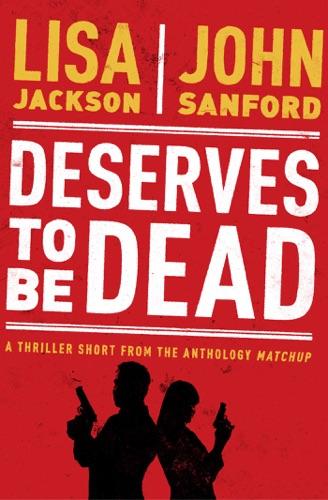 Lisa Jackson & John Sandford - Deserves to Be Dead