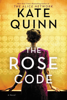 Kate Quinn - The Rose Code artwork