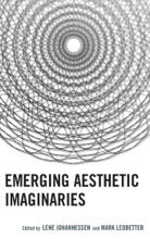 Emerging Aesthetic Imaginaries