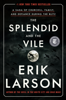 Erik Larson - The Splendid and the Vile  artwork