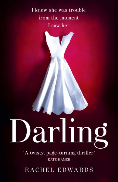 Darling - Rachel Edwards book cover