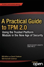 A PRACTICAL GUIDE TO TPM 2.0