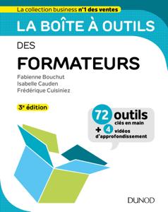 La boîte à outils des formateurs - 3e éd. Par Fabienne Bouchut, Isabelle Cauden & Frédérique Cuisiniez