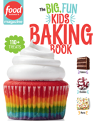 Food Network Magazine The Big, Fun Kids Baking Book