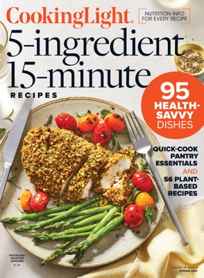 Cooking Light 5-Ingredient, 15-Minute Recipes