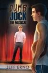 Dumb Jock The Musical