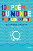 100 poèmes du monde pour les enfants Book Cover