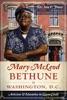 Mary McLeod Bethune In Washington, D.C.