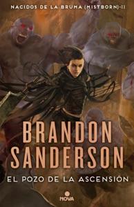 El pozo de la ascensión (Nacidos de la bruma [Mistborn] 2) Book Cover