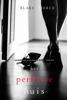Blake Pierce - Het perfecte huis (Een Jessie Hunt Psychologische Thriller – Boek Drie) kunstwerk