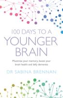 Dr Sabina Brennan - 100 Days to a Younger Brain artwork
