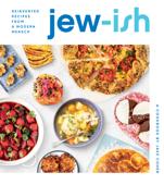 Jew-ish: A Cookbook Book Cover