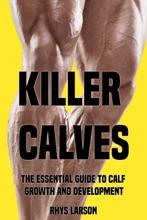 Killer Calves