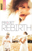 Projet Rebirth - Margot D. Bortoli