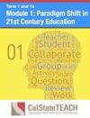 Module 1 Paradigm Shift In 21st Century Education