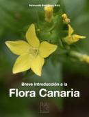 Breve Introducción a la  Flora Canaria