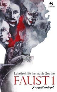 Faust 1 verstanden! Lektürehilfe frei nach Goethe Buch-Cover