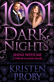 Shine With Me: A With Me In Seattle Novella