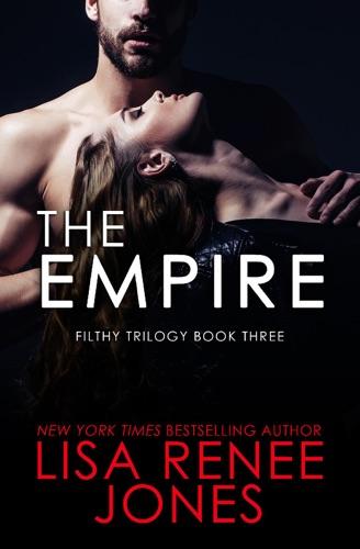 Lisa Renee Jones - The Empire