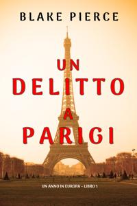 Un delitto a Parigi (Un anno in Europa – Libro 1) Copertina del libro