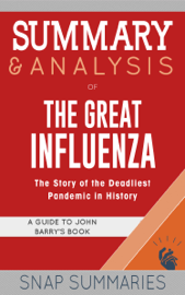Summary & Analysis of The Great Influenza