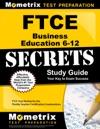 FTCE Business Education 6-12 Secrets Study Guide
