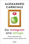 Da Instagram alla lattuga Book Cover